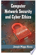 Computer Network Security and Cyber Ethics  4th ed