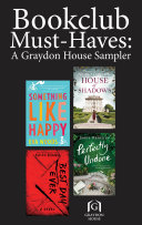 Book Club Must Haves  A Graydon House Sampler Book