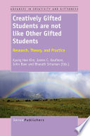 Creatively Gifted Students are not like Other Gifted Students