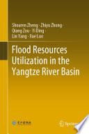 Flood Resources Utilization in the Yangtze River Basin