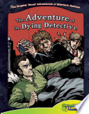 Read Online The Adventure of the Dying Detective For Free