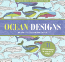 Ocean Designs Artist's Coloring Book (31 Stress-Relieving Designs)