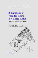 Pdf A Handbook of Food Processing in Classical Rome