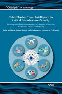 Cyber Physical Threat Intelligence for Critical Infrastructures Security Book