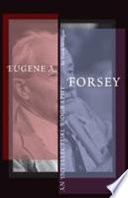 Eugene A  Forsey Book
