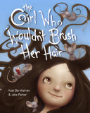 The Girl Who Wouldn't Brush Her Hair Pdf/ePub eBook