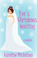 Eve's Christmas Wedding