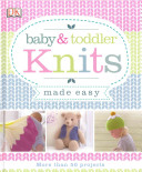 Baby and Toddler Knits Made Easy