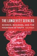 The Longevity Seekers