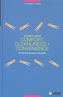 Comfort  Cleanliness and Convenience