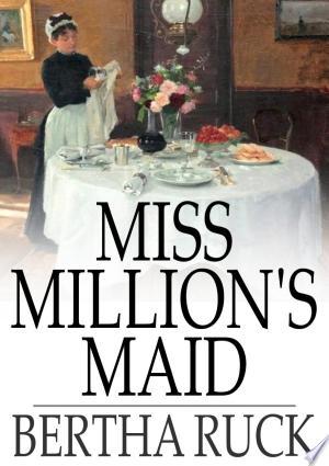 Miss Million's Maid