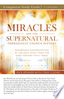 Miracles and the Supernatural Throughout Church History Study Guide