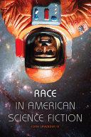 Race in American Science Fiction Pdf/ePub eBook