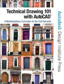 Technical Drawing 101 with AutoCAD Book PDF