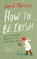 How to Be Irish