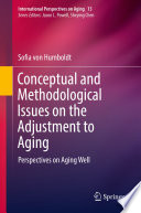 Conceptual and Methodological Issues on the Adjustment to Aging