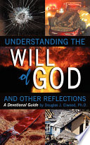 Understanding The Will Of God And Other Reflectons