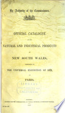 Official Catalogue of the Natural and Industrial Products of New South Wales Forwarded to the Universal Exhibition of 1878 at Paris Book