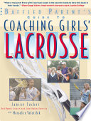 The Baffled Parent s Guide to Coaching Girls  Lacrosse