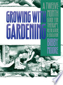 Growing with Gardening