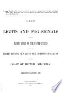 List Of Lights And Fog Signals Of The United States On The Pacific Coast Of North America And On The Hawaiian And Midway Islands And Of The Lights And Fog Signals Of The Dominion Of Canada On The Coast Of British Columbia