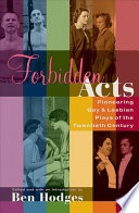 Forbidden acts : pioneering gay & lesbian plays of the twentieth century