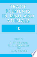 Trace Elements In Man And Animals 10 Book PDF