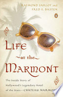 Life at the Marmont