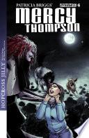 Patricia Briggs' Mercy Thompson: Hopcross Jilly #6