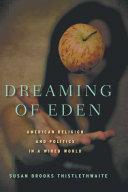 Dreaming of Eden