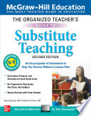 The Organized Teacher S Guide To Substitute Teaching Grades K 8 Second Edition Book