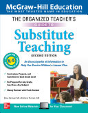 The Organized Teacher's Guide to Substitute Teaching, Grades K-8, Second Edition Pdf/ePub eBook
