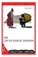 The Life Of Samuel Johnson Christmas Summary Classics