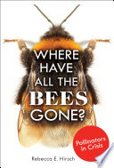 Where Have All The Bees Gone  Book