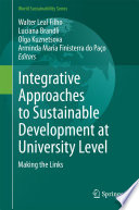 Integrative Approaches to Sustainable Development at University Level Book