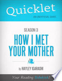 Quicklet On How I Met Your Mother Season 3