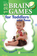 125 Brain Games for Toddlers and Twos Book