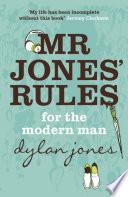 Mr Jones Rules For The Modern Man Book PDF