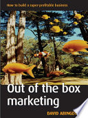 Out Of The Box Marketing Book PDF