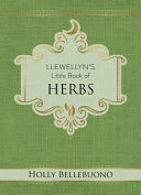 Llewellyn s Little Book of Herbs