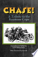 CHASE  A Tribute to the Keystone Cop