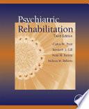 """Psychiatric Rehabilitation"" by Nora M. Barrett, Kenneth J. Gill, Carlos W. Pratt, Melissa M. Roberts"