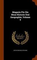Magazin Fur Die Neue Historie Und Geographie