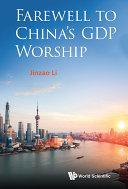 Farewell To China's Gdp Worship