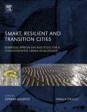 Smart  Resilient and Transition Cities