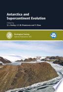 Antarctica and Supercontinent Evolution