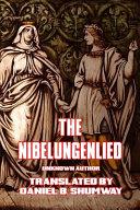 The Nibelungenlied (Prose Translation)