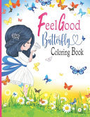 Feel Good Butterfly Coloring Book