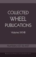 Collected Wheel Publications Volume XXVIII