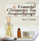 Essential Chemistry for Aromatherapy E Book